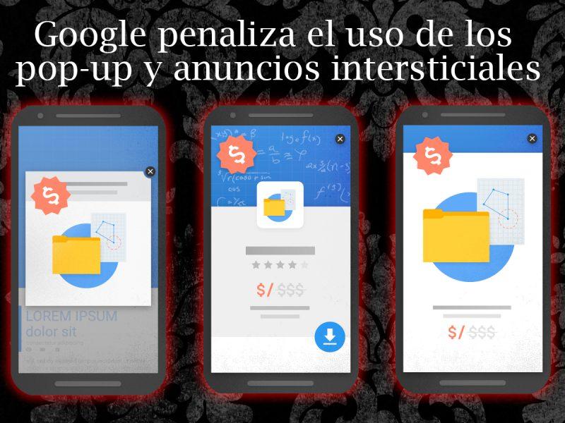 Google penaliza el uso de pop-up y anuncios intersticiales