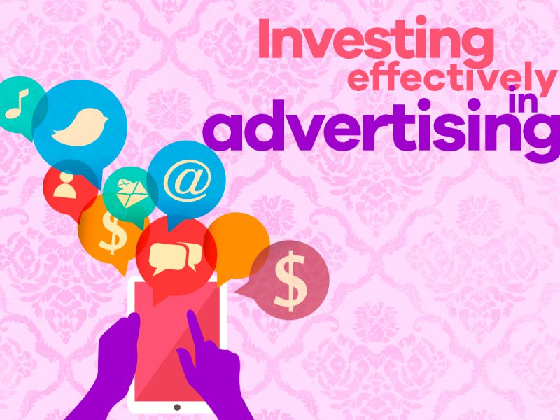 Investing effectively in advertising