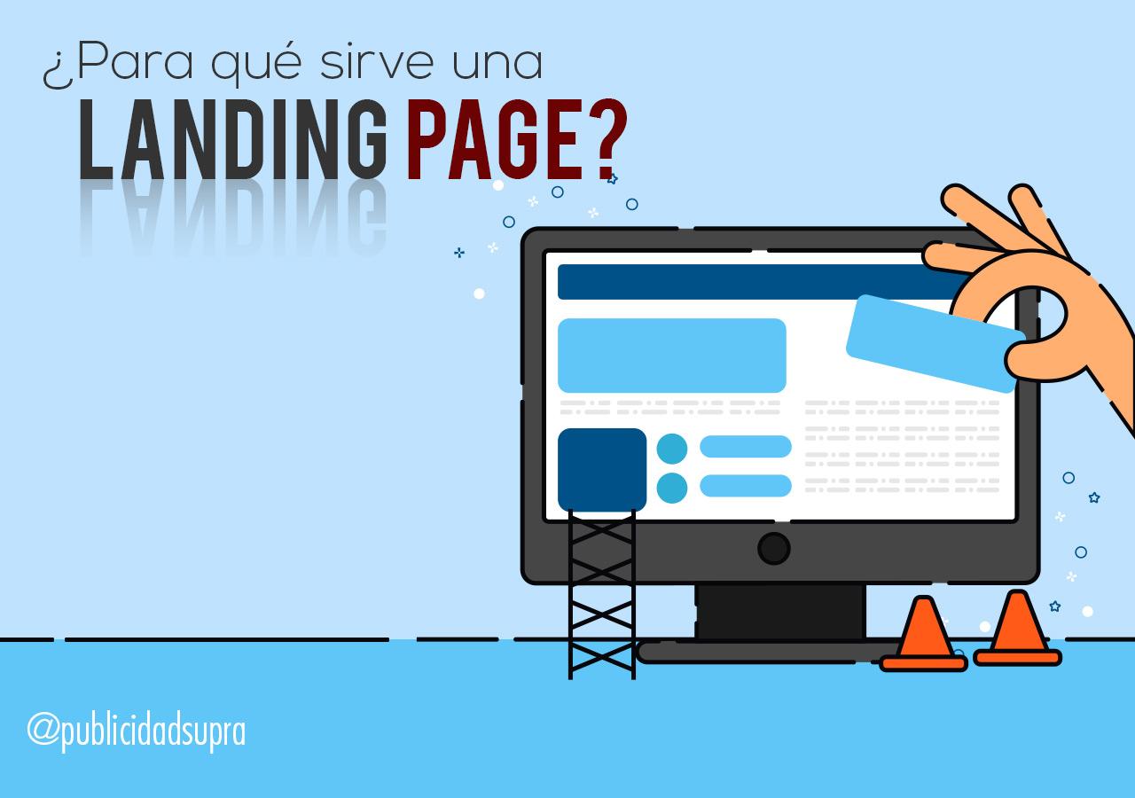 ¿Para qué sirve una landing page?