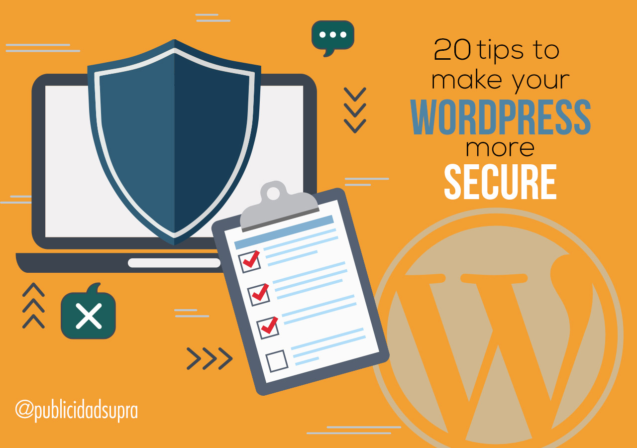 20 steps to make your WordPress more secure